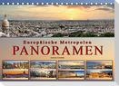 Europäische Metropolen - Panoramen (Tischkalender 2022 DIN A5 quer)