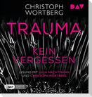 Trauma - Kein Vergessen. Katja Sands zweiter Fall