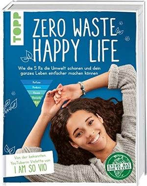 Verissimo, Violetta. Zero Waste - Happy Life! - Wi