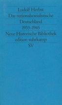 Das nationalsozialistische Deutschland 1933 - 1945