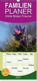 Wilde Blüten-Träume - Familienplaner hoch (Wandkalender 2021 , 21 cm x 45 cm, hoch)