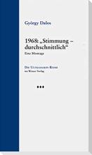 """1968: """"Stimmung - durchschnittlich"""""""