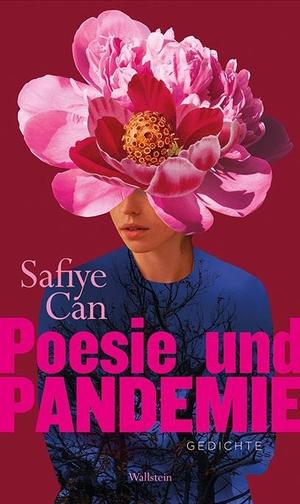 Can, Safiye. Poesie und Pandemie - Gedichte. Wallstein Verlag GmbH, 2021.