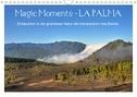 Magic Moments - LA PALMA (Wandkalender 2021 DIN A4 quer)