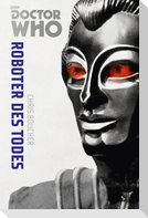 Die Doctor Who Monster-Edition 6: Roboter des Todes