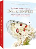 Unsere einzigartige Insektenwelt