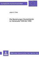 Die Beziehungen Deutschlands zu Venezuela 1933 bis 1958