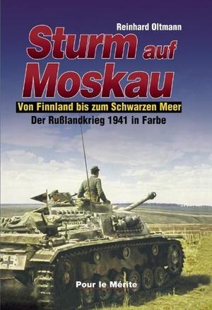 Reinhard Oltmann. Der Russlandkrieg 1941-1945 in F