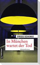 In München wartet der Tod
