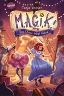 M.A.G.I.K. (2). Das Chaos trägt Krone