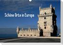 Schöne Orte in Europa (Wandkalender 2022 DIN A3 quer)