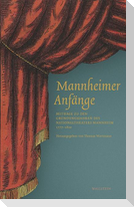 Mannheimer Anfänge