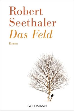 Robert Seethaler. Das Feld. Goldmann, 2019.