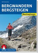 Bergwandern - Bergsteigen