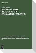 Außenpolitik in Adenauers Kanzlerdemokratie