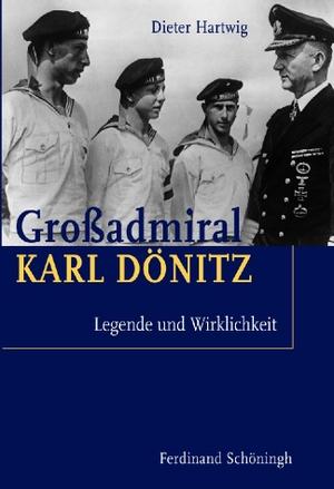 Dieter Hartwig. Großadmiral Karl Dönitz - Legende und Wirklichkeit. Verlag Ferdinand Schöningh, 2010.