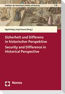 Sicherheit und Differenz in historischer Perspektive - Security and Difference in Historical Perspective