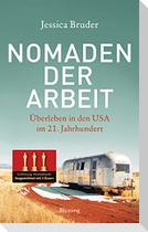 Nomaden der Arbeit - Die Buchvorlage für den Oscar-prämierten Film »Nomadland«