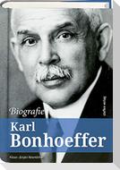 Karl Bonhoeffer - Biografie