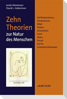 Zehn Theorien zur Natur des Menschen
