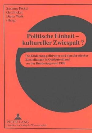 Susanne Pickel / Gert Pickel / Dieter Walz. Politi