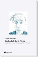 Das Deutsch-Denk-Prinzip