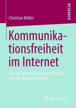 Christian Möller. Kommunikationsfreiheit im Inter