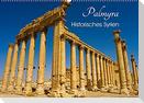 Palmyra - Historisches Syrien (Wandkalender 2022 DIN A2 quer)