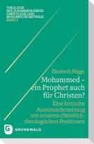 Mohammed - ein Prophet auch für Christen?