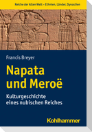 Napata und Meroë