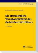 Die strafrechtliche Verantwortlichkeit des GmbH-Geschäftsführers