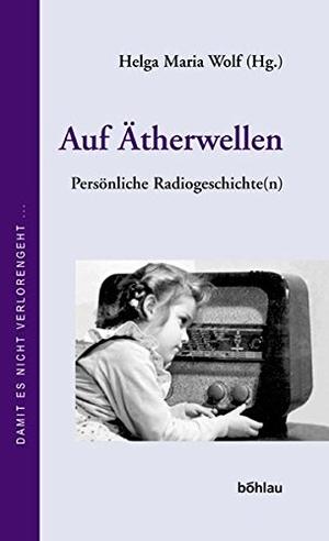 Wolf, Helga Maria (Hrsg.). Auf Ätherwellen - Pers