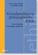 Grundpositionen philosophischer Ethik