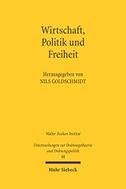Wirtschaft, Politik und Freiheit