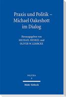 Praxis und Politik - Michael Oakeshott im Dialog