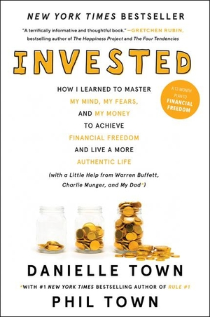 Town, Danielle / Phil Town. Invested - How I Learn