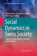 Social Dynamics in Swiss Society