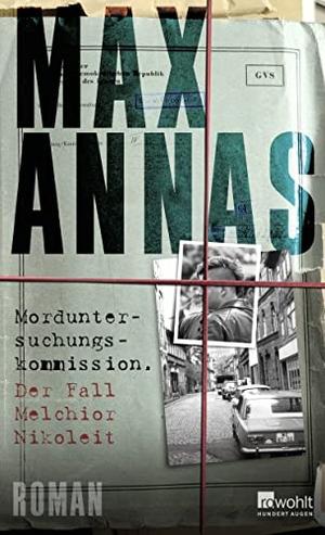 Max Annas. Morduntersuchungskommission: Der Fall M