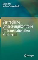 Vertragliche Umsetzungskontrolle im Transnationalen Strafrecht