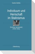 Individuum und Herrschaft im Stalinismus