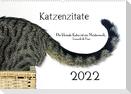 Katzenzitate 2022 (Wandkalender 2022 DIN A2 quer)