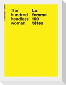 La femme 100 têtes / The Hundred Headless Woman