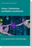Corona - Geheimnisse und Mythen entschlüsseln
