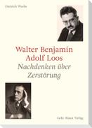 Walter Benjamin und Adolf Loos