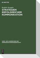 Strategien erfolgreicher Kommunikation