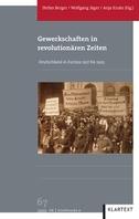 Gewerkschaften in revolutionären Zeiten