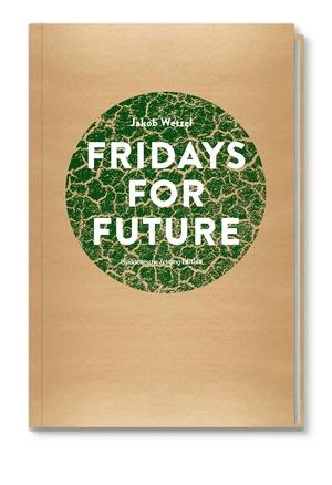 Jakob Wetzel. Fridays for Future. Süddeutsche Zei