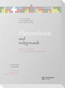 Himmelwärtes und weltgewandt / Heavenward and Woldly