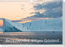 Bezauberndes, eisiges Grönland (Wandkalender 2022 DIN A4 quer)