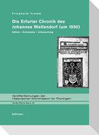 Die Erfurter Chronik des Johannes Wellendorf (um 1590)